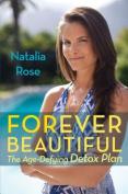 Natalia Rose's Detox Guide to Youth Regeneration