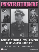Panzer Feldjacke: German Armored Crew Uniforms of the Second World War