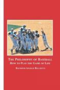 The Philosophy of Baseball