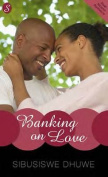 Banking on Love