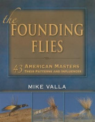 The Founding Flies