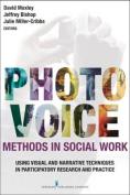 Photovoice Methods in Social Work