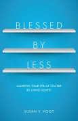 Blessed by Less