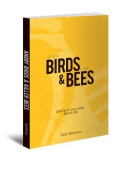Angry Birds & Killer Bees  : Talking to Your Kids about Sex