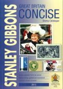 Great Britain Concise 2013: Stanley Gibbons Stamp Catalogue: 2013
