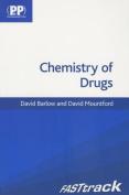 Chemistry of Drugs: Fasttrack