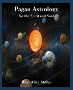 Pagan Astrology for the Spirit and Soul