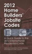 2012 Home Builders' Jobsite Codes