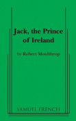 Jack, the Prince of Ireland