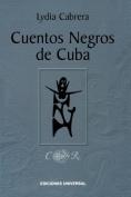 Cuentos Negros De Cuba [Spanish]
