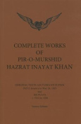Complete Works of Pir-O-Murshid Hazrat Inayat Khan 1925 1