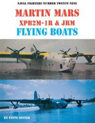 Martin Mars XPB2M-1R & JRM Flying Boats