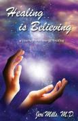 Healing is Believing