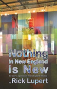 Nothing in New England Is New
