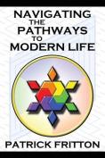 Navigating the Pathways to Modern Life