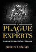 A Plague of Experts