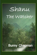 Shanu the Watcher