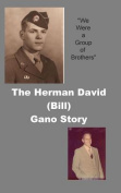 The Herman David (Bill) Gano Story