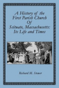 A History of the First Parish Church of Scituate, Massachusetts