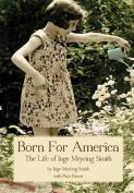 Born for America