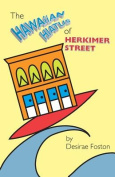 The Hawaiian Hiatus of Herkimer Street