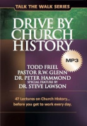 Drive by Church History [Audio]