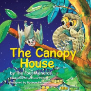 The Canopy House - Volume 1
