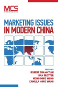 Marketing Issues in Modern China