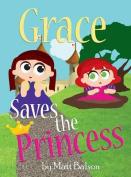 Grace Saves the Princess
