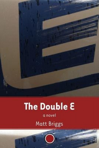 The Double E by Matt Briggs.