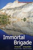 Immortal Brigade [POR]