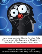 Improvements in Block-Krylov Ritz Vectors and the Boundary Flexibility Method of Component Synthesis