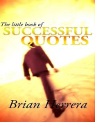 The Little Book of Successful Quotes