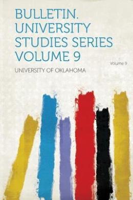 Download Bulletin. University Studies Series Volume 9 Epub