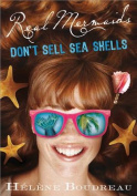 Real Mermaids Don't Sell Sea Shells