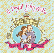 Royal Fairytale :  Kate and William