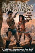 The Worlds of Edgar Rice Burroughs
