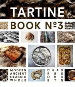 Tartine: Ancient Modern Classic Whole
