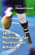 Sports Nutrition for Athletes with a Disability