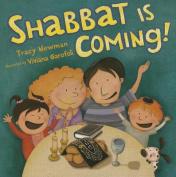 Shabbat Is Coming! [Board Book]