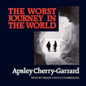 The Worst Journey in the World [Audio]