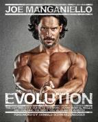 Joe Manganiello's Evolution