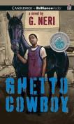 Ghetto Cowboy [Audio]