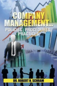 Company Management.Policies, Procedures, Practices