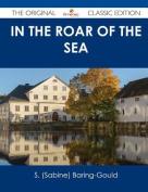 In the Roar of the Sea - The Original Classic Edition