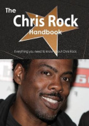 The Chris Rock Handbook - Everything You Need to Know about Chris Rock