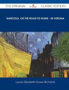 Narcissa, or the Road to Rome - In Verona - The Original Classic Edition