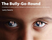 The Bully-Go-Round