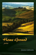 Home Ground: Poems