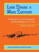 Less Stress = More Success